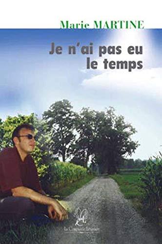 9782876830851: Je N'Ai Pas Eu le Temps