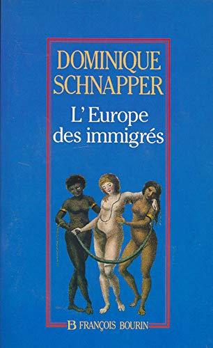 9782876861176: L'Europe des immigrés: Essai sur les politiques d'immigration (French Edition)