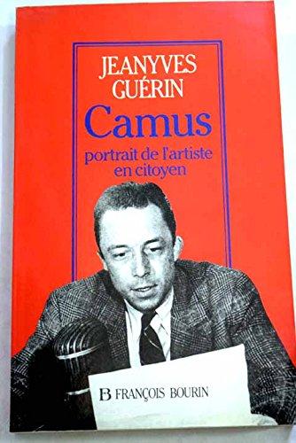 9782876861510: Albert Camus: Portrait de l'artiste en citoyen (French Edition)