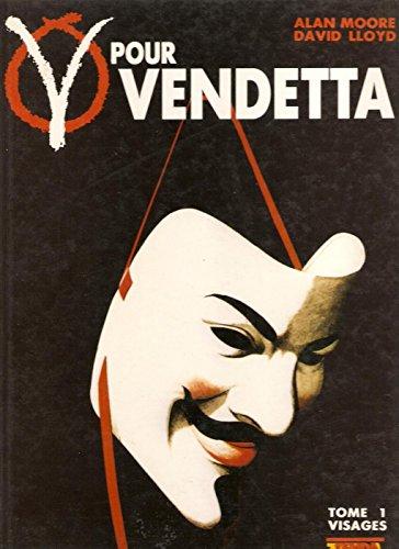 9782876870109: V pour Vendetta tome 1: Visages (V of Vendetta #1 of 6)