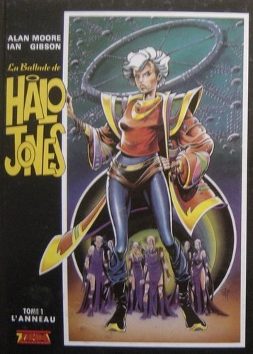 9782876870642: La Ballade de Halo Jones.. 1. L'Anneau