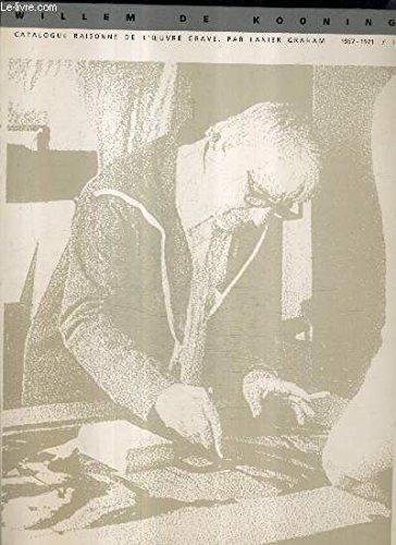 L'oeuvre gravée de Willem de Kooning, catalogue: l. Graham
