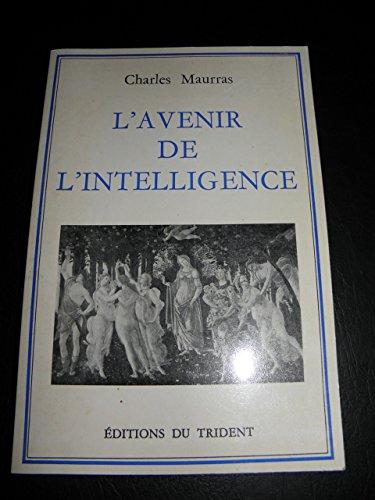 9782876900479: L'avenir de l'intelligence