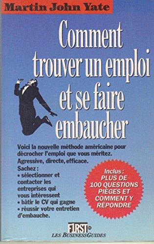 9782876910126: Comment trouver un emploi et se faire embaucher