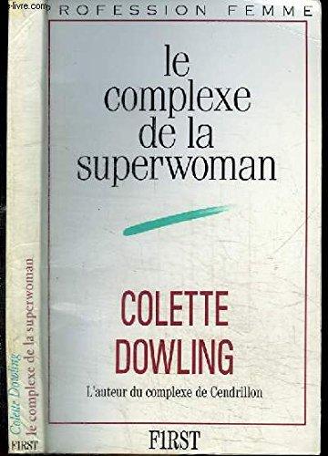 9782876910874: Le Complexe de la superwoman