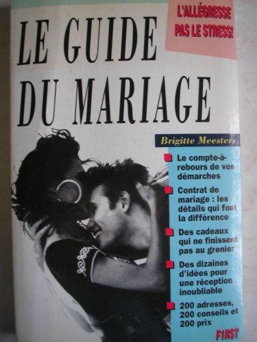Le guide du mariage: Brigitte Meesters