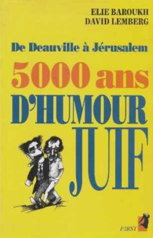9782876912892: De Deauville à Jérusalem, 5000 ans d'humour juif