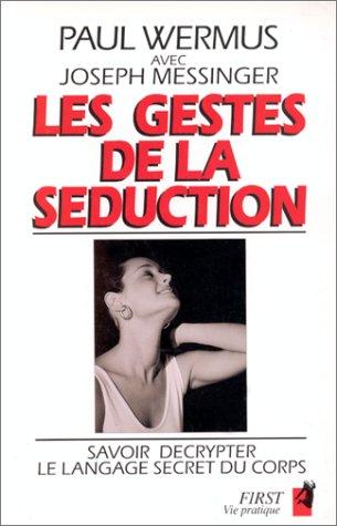 9782876912960: Les Gestes de la séduction
