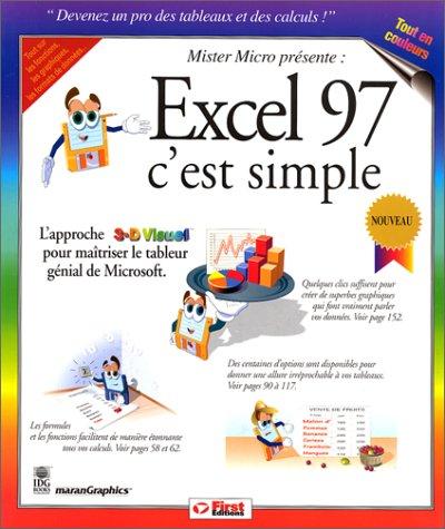 Excel 97, c'est simple (French Edition): MaranGraphics