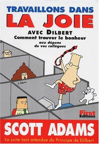 9782876914650: Travaillons dans la joie avec Dilbert