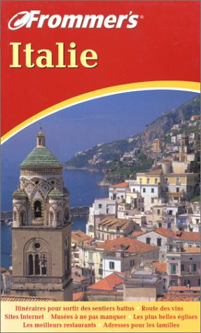 GUIDE FROMMER'S ; ITALIE