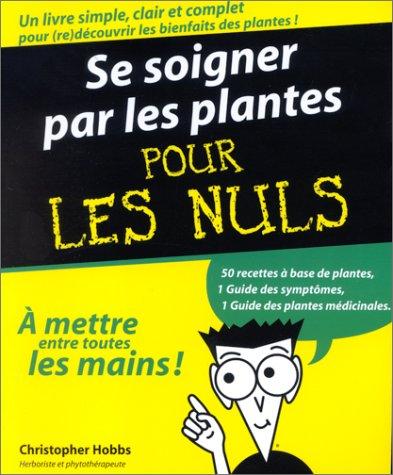 9782876916180: Se soigner par les plantes pour les nuls