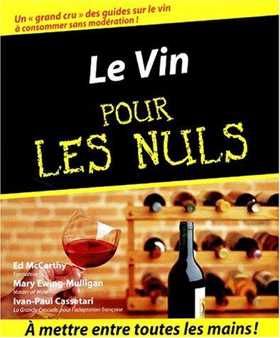 9782876916371: Le Vin pour les nuls