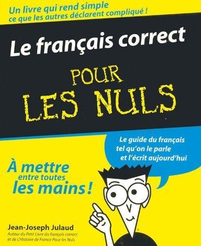 9782876916401: Le français correct pour les nuls