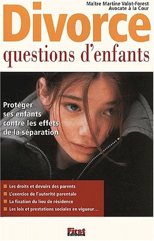 DIVORCE / QUESTIONS D'ENFANTS