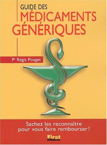 9782876917224: Le Guide des médicaments génériques