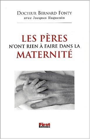 9782876917477: Les pères n' ont rien à faire dans Les maternités