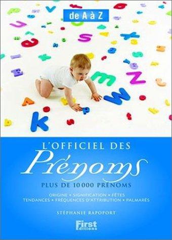 9782876917576: L'Officiel des prénoms : de A à Z, plus de 10000 prénoms (French Edition)