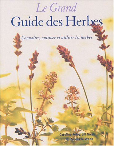 9782876917866: Le Grand Guide des Herbes