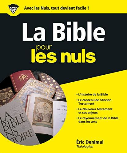 La Bible pour les nuls (French Edition): Eric Denimal