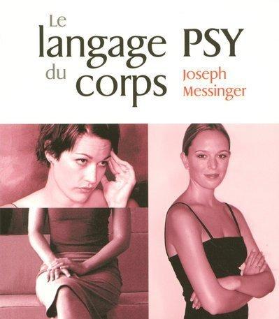 9782876919471: Le langage psy du corps