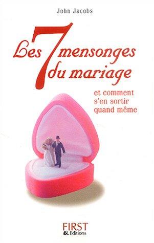 Les 7 mensonges du mariage: John Jacobs