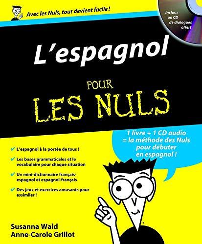 9782876919747: L'espagnol pour les nuls (1 Livre + CD-Audio)