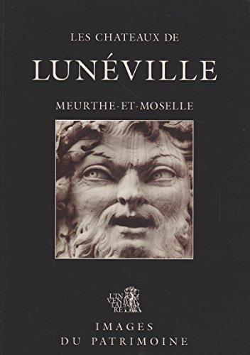 9782876920941: Les châteaux de Lunéville (Images du patrimoine) (French Edition)