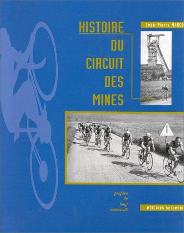 9782876922846: Histoire du Circuit des mines
