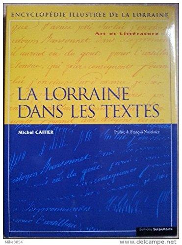 9782876922983: Art et littérature Tome 1 : La Lorraine dans les textes