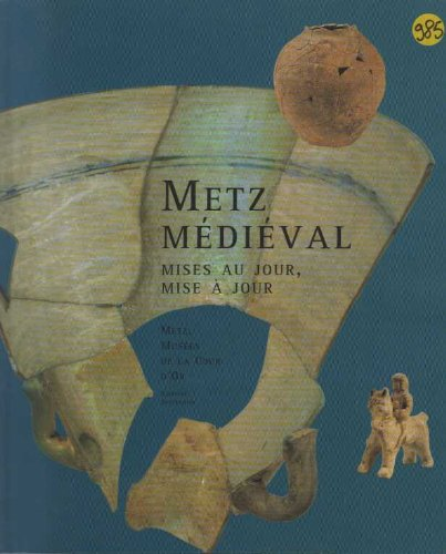 9782876923195: Metz médiéval