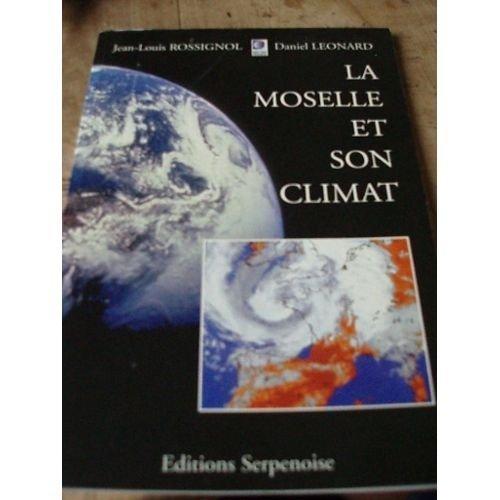 9782876923294: La Moselle et son climat