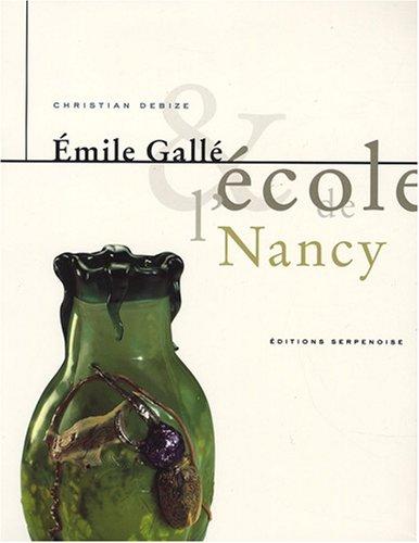 9782876923454: Émile Gallé et l'École de Nancy