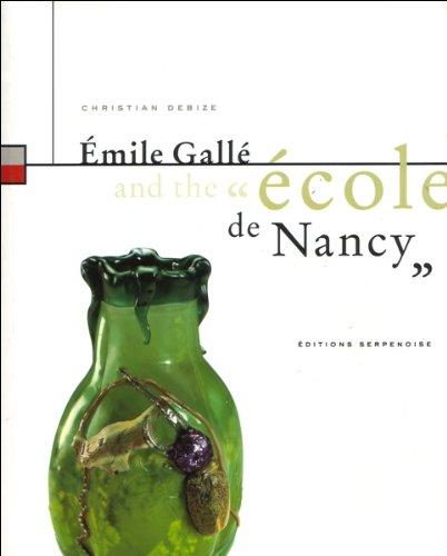 9782876924024: Emile Galle et l'Ecole de Nancy (Angl)