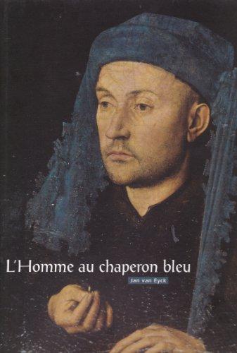 9782876924550: L'Homme au chaperon bleu de Jan van Eyck