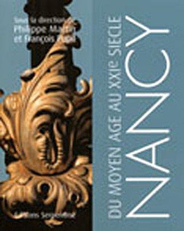 9782876924727: Nancy, du Moyen Age au XXIe siècle (French Edition)