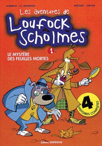 9782876925458: les aventures de loufock scholmes 1 : le mystere des feuilles mortes