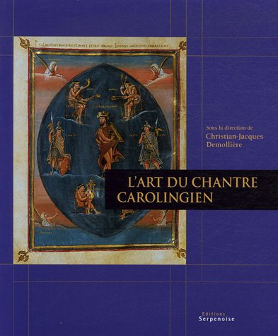 9782876925557: Art du chantre carolinginen