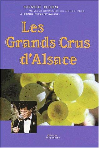9782876925670: Les grands crus d'Alsace
