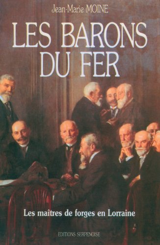 9782876926066: Les barons du fer (French Edition)