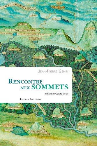Rencontre aux sommets: Jean-Pierre Géhin