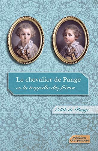 9782876928756: Le chevalier de Pange