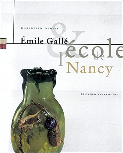 9782876928794: Émile Gallé et l'École de Nancy