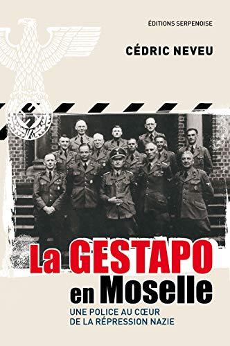 9782876929210: La Gestapo en Moselle (French Edition)