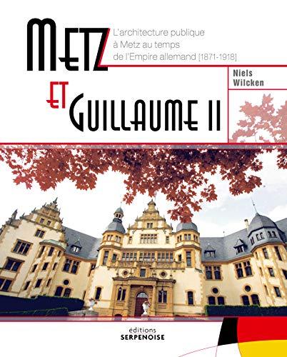 9782876929388: Metz et Guillaume II