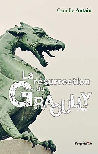 9782876929623: La R�surrection du Graoully