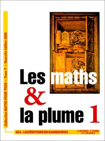9782876940239: Les maths & la plume. Volume 1