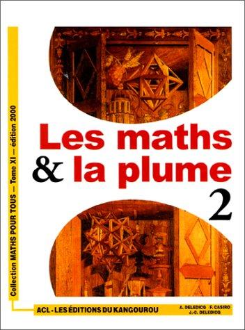 9782876940635: Les Maths & la plume, tome 2