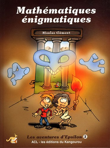 9782876941632: Les aventures d'Epsilon : Tome 2, Mathématiques énigmatiques