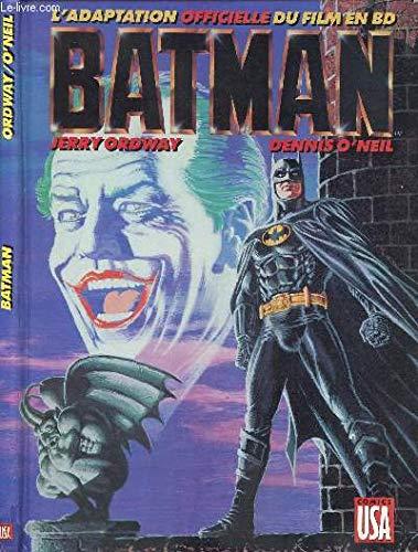Batman : l'adaptation officielle du film en: Ordway-J+O'Neil-d